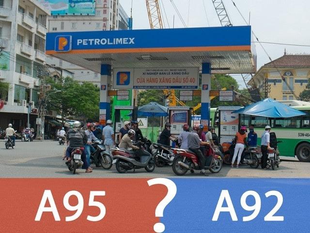 Xăng 92 và 95 khác nhau thế nào? Nên đổ xăng A92 hay A95 tốt hơn